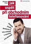 Jak zvýšit úspěšnost telefonování pro obchodníky